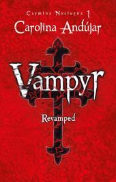Vampyr. Revamped: Carmina nocturna 1