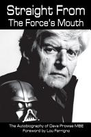 Straight From The Force   s Mouth PDF