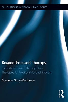 Respect Focused Therapy