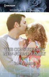 The Consultant's New-Found Family: A Single Dad Romance