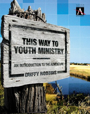 This Way to Youth Ministry PDF