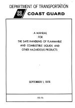 A manual for the safe handling of flammable and combustible liquids and other hazardous products