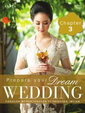 Prepare Your Dream Wedding: Chapter 3
