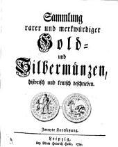Sammlung rarer und merkwürdiger Gold- und Silbermünzen: historisch und kritisch beschrieben. Zweyte Fortsetzung, Band 3