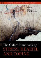 The Oxford Handbook of Stress  Health  and Coping PDF