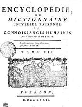 Encyclopédie, ou dictionnaire universel raisonné des connoissances humaines. Tome XII. Cou---Ddx