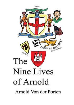 The Nine Lives of Arnold