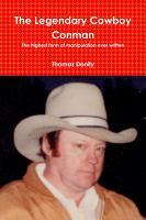 The Legendary Cowboy Conman PDF