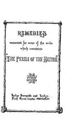 "Remedies Suggested for Some of the Evils which Constitute ""The Perils of the Nation""."