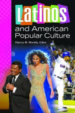 Latinos and American Popular Culture