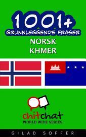 1001+ grunnleggende fraser norsk - Khmer