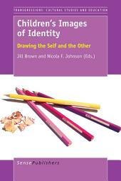 Children's Images of Identity: Drawing the Self and the Other
