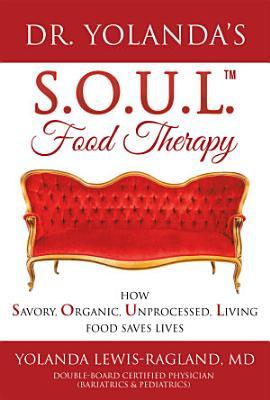 Dr  Yolanda   s S O U L  Food Therapy