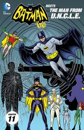Batman '66 Meets The Man From U.N.C.L.E. (2015-) #11