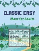 Classic Easy Maze for Adults