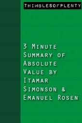 3 Minute Summary of Absolute Value by Itamar Simonson and Emanuel Rosen