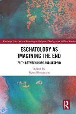 Eschatology as Imagining the End