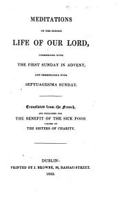 Meditations on the hidden life of our Lord ... Translated from the French