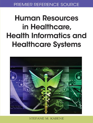 Human Resources in Healthcare  Health Informatics and Healthcare Systems PDF