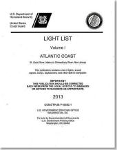 Light Lists: Atlantic Coast, from Croix River, Maine to Shrewsbury River, New Jersey 2013
