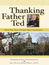 Thanking Father Ted: Thirty-Five Years of Notre Dame Coeducation