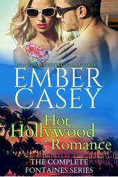 Hot Hollywood Romance: The Complete Fontaines Series Boxed Set