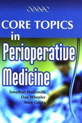 Core Topics in Perioperative Medicine