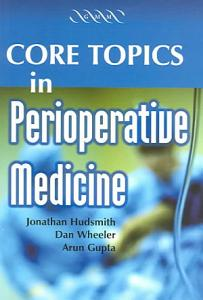 Core Topics in Perioperative Medicine