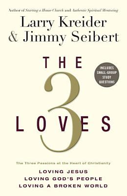 The 3 Loves