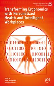 Transforming Ergonomics with Personalized Health and Intelligent Workplaces