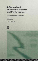 A Sourcebook of Feminist Theatre and Performance PDF