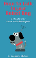 How ToTalk to Your Robot Dog PDF