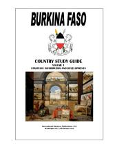 Burkina Faso Country Study Guide Volume 1 Strategic Information and Developments