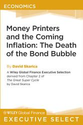 Money Printers And The Coming Inflation Book PDF