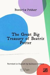 The Great Big Treasury of Beatrix Potter: Read-aloud eBook with English audio narration