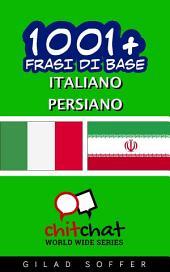 1001+ Frasi di Base Italiano - Persiano