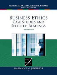 Business Ethics Case Studies And Selected Readings Book PDF