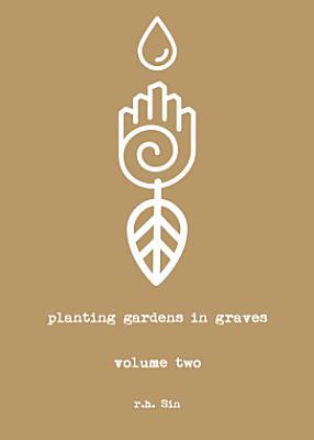 Planting Gardens in Graves II