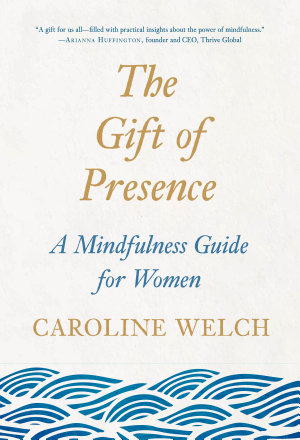 The Gift of Presence PDF