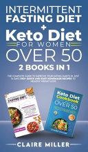 Intermittent Fasting Diet   Keto Diet For Women Over 50 PDF