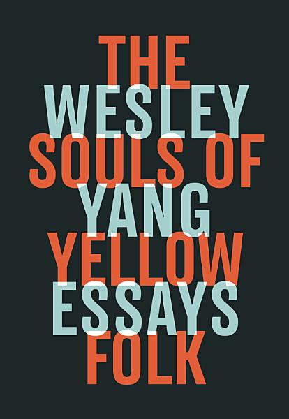 Download The Souls of Yellow Folk  Essays Book