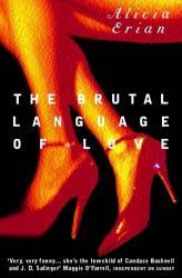 The Brutal Language Of Love Book PDF