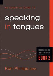An Essential Guide to Speaking in Tongues Book