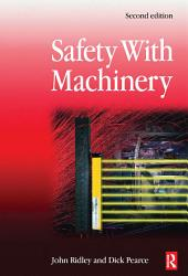 Safety with Machinery: Edition 2