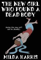 The New Girl Who Found A Dead Body PDF