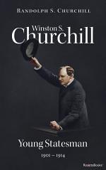 Winston S. Churchill: Young Statesman, 1901–1914