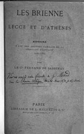 Les Brienne de Lecce et d'Athenes: histoire d'une des grandes familles de la féodalité française (1200-1356)