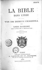 La Bible dans l'Inde: vie de Iezeus Christna