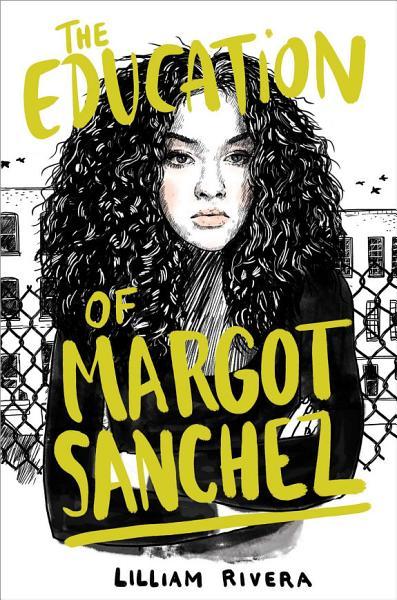 Download The Education of Margot Sanchez Book