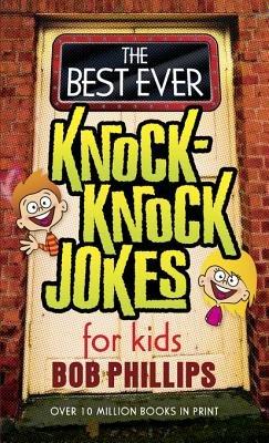 The Best Ever Knock Knock Jokes for Kids PDF